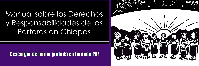 Manual sobre los derechos y responsabilidades de las parteras en Chiapas